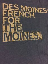 Raygun T-shirt 'Des Moines- French For The Moines' Made In USA-Ladies Size Small