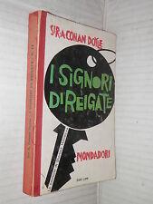 I SIGNORI DI REIGATE Mondadori Opere di Sir A Conan Doyle 11 1962 libro giallo