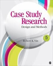 Case Study Research : Design and Methods by Robert K. Yin (2013, Paperback)