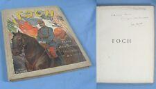 FOCH / Texte & Dédicace d'Émile HINZELIN /Illustrations DUTRIAC / Delagrave 1918