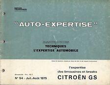 Revue Auto-Expertise pour Citroën GS Limousines et Breaks - N° 54 - Aout 1975