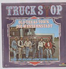 "7"" Vinyl Single Truck Stop Old Texas Town, die Westernstadt  80`s Nature"