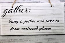 Gather Definition Farmhouse Style Printed Handmade Wood Sign