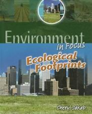 Ecological Footprints (Environment in Focus) by Jakab, Cheryl