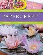 Instant Expert (Thunder Bay Press): Papercraft by Dorothy Wood, Emma Angel...
