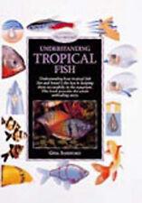 Understanding Tropical Fish by Gina Sandford (Hardback, 2000)