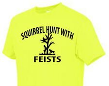 T-shirt Shirt Dog Squirrel Hunt With Feists Fiests Tree
