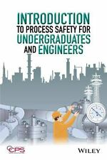 INTRODUCTION TO PROCESS SAFETY FOR UNDERGRADUATES AND ENGINEERS - AMERICAN INSTI