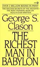The Richest Man in Babylon : The Success Secrets of the Ancients by George S....