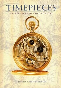 Timepieces Masterpieces of Chronometer by David Christianson