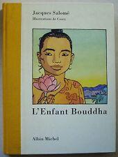 L' Enfant Bouddha - COSEY & Jacques SALOME éd Albin Michel 1993 DEDICACE