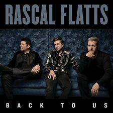 Rascal Flatts - Back To Us [New CD] Canada - Import
