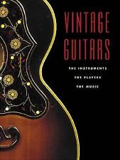 Vintage Guitars :The Instruments, the Players and the Music: String Letter<VG>XL
