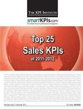Top 25 Sales KPIS of 2011-2012, Paperback by Kpi Institute; Smartkpis.com; Br...