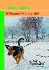 Hilfe, mein Hund zieht! - Turid Rugaas - 9783936188110 PORTOFREI