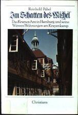 Im Schatten des Michel : das Kramer-Amt in Hamburg und seine Witwen-Wohnungen am