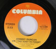 Country 45 Johnny Duncan - Am I That Easy To Forget / Acapulco On Columbia