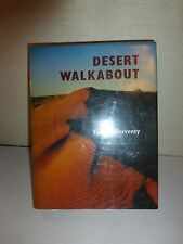 Desert Walkabout by Vincent Serventy (1973, Book, Illustrated) 1st Edition  B43