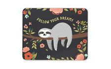 Follow Your Dreams Sloth Mouse Mat Pad - Cute Kids Flowery Gift Computer #13267