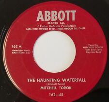 MITCHELL TOROK 45 THE HAUNTING WATERFALL B/W DANCERETTE ABBOTT 162 VG+ TO VG++