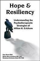 Hope & Resiliency : Understanding the Psychotherapeutic Strategies of Milton ...