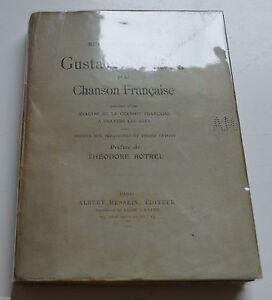 GUSTAVE NADAUD ET LA CHANSON FRANCAISE DE EUGENE VAILLANT ED MESSEIN 1911 BE