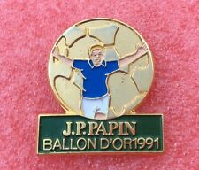 Pins FOOT Football J.P.PAPIN Ballon D'or 1991 Soccer JPP Jean Pierre PAPIN