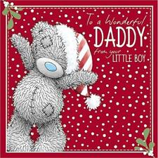ME TO YOU WONDERFUL DADDY FROM YOUR LITTLE BOY CHRISTMAS CARD TATTY TEDDY BEAR