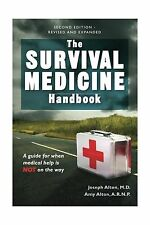 The Survival Medicine Handbook: A Guide for When Help is Not on... Free Shipping