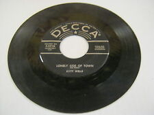 Kitty Wells I've Kisse You My Last Time/Lonely Side Of Town 45 RPM DECCA RECORDS