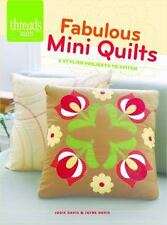 Fabulous Mini Quilts : 5 Stylish Quilts to Stitch by Jayne Davis and Jodie...