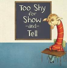 Too Shy for Show and Tell by Beth Bracken (Paperback, 2015)