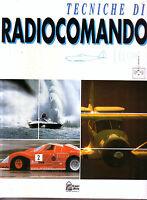 Tecniche di radiocomando Volume 5 Modelli Navali Hobby & Work - F. Sogni