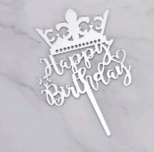Happy Birthday Crown Princess Queen Cake Topper Decoration Acrylic Silver