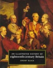An Illustrated History of Eighteenth Century Britain-ExLibrary
