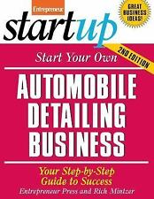 StartUp: Automobile Detailing Business : Your Step-by-Step Guide to Success...