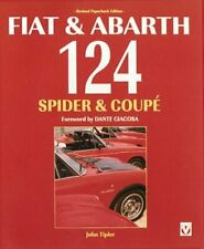 FIAT & ABARTH 124 SPIDER & COUPE By John Tipler