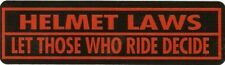 Motorcycle Sticker for Helmets or toolbox #61 Helmet Laws Let Those Who Ride Dec