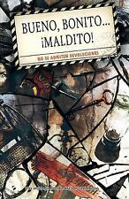 Bueno, Bonito y Maldito : No Se Admiten Devoluciones by VV. AA. La Pastilla...