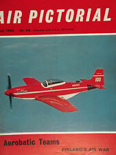AIR PICTORIAL MAGAZINE, JUL 68 feat AEROBATIC TEAMS, FINLAND'S AIR WAR & MORE