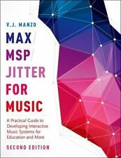 MAX/MSP/JITTER FOR MUSIC - MANZO, V. J. - NEW HARDCOVER BOOK