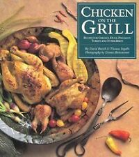 Chicken on the grill: Recipes for chicken, duck, p