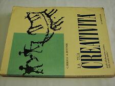 (Perucci e Hettner) La tua creatività Guida all'educazione artistica 1973 Le mon