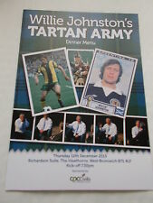 Willie Johnston's Tartan Army Dinner Menu - Thursday 12th Dec.2013 @ W.B.Albion