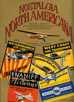 NOSTALGIA NORTH AMERICANA COLORFUL PUBLICITY OF THE TRUNK AIRLINES, NEW BOOK
