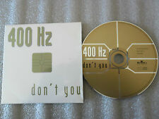 CD-400 HZ-DON'T YOU-MARC GORREVOD-LAURENT WOLF 100 HZ MIX-(CD SINGLE)97-3TRACK