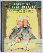 LES PETITES FILLES MODELES, Comtesse de Ségur, illus. A. Pécoud 1928, Jeunesse
