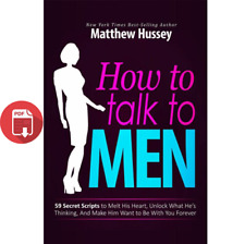Matthew Hussey 3 Books: What Men Want, How To Talk To Men, Get The Guy (P.D.F)