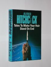 Alfred Hitchcock Tales To Make Your Hair Stand On End. HB/DJ UK 1st Edition 1984