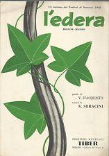 MUSICA spartito _ FESTIVAL SANREMO 1958 _ L'EDERA / BEGUINE - BOLERO _ ED. TIBER